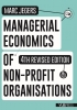 Marc  Jegers,Managerial economics of non-profit organisations