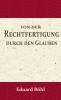 <b>Eduard Böhl</b>,Von der Rechtfertigung durch den Glauben