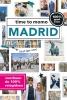 Marloes Vaessen, Mirjam Lingen, Eveline Storms, Ingelise de Vries, Lotfi Amosatie, Nele Reunbrouck, Rivka Wehrens,time to momo Madrid + ttm Dichtbij 2020