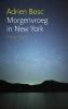 <b>Adrien  Bosc</b>,Morgenvroeg in New York