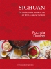 <b>Fuchsia Dunlop</b>,Sichuan