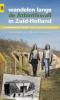 Arthur van Beveren, Jeroen  Rijpsma, Nick  Warmerdam,Wandelen langs de Atlantikwall in Zuid-Holland