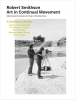 <b>Max  Andrews, Eric de Bruyn, Stefan  Heidenreich, Sven  L&uuml;tticken, Anja  Novak, Vivian van Saaze</b>,Robert Smithson - Art in Continual Movement