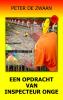 <b>Peter de Zwaan</b>,Een opdracht van inspecteur Onge