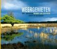 <b>Reinier van den Berg</b>,Weergenieten