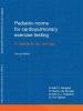 B.C.  Bongers, M. van Brussel, H.J.  Hulzebos, T.  Takken,Pediatric norms for cardiopulmonary exercise testing