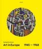 Eckhart  Gillen Peter  Weibel,Art in Europe 1945-1968
