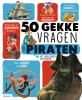 <b>Jean-Michel  Billioud</b>,50 gekke vragen over piraten
