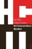 <b>Karl  Marx, Friedrich  Engels</b>,Het communistisch manifest