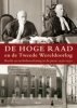 <b>Corjo  Jansen, Derk  Venema</b>,De hoge raad en de tweede wereldoorlog