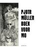 T. van Vught Pjotr  Müller,Pjotr Müller. Boek voor Mo