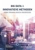 ,Big data en innovatieve methoden voor criminologisch onderzoek