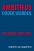 André van Leijenhorst ,Ambitieus ouder worden