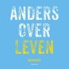Annet  Van Oss ,Anders over leven