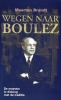 Maarten  Brandt,Wegen naar Boulez