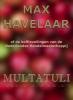 Multatuli, ,Max Havelaar of de koffieveilingen van de Nederlandse Handelmaatschappij