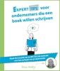 Jan  Goddijn ,Experttips voor ondernemers die een boek willen schrijven