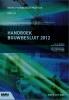 <b>M. van Overveld, M.I.  Berghuis</b>,Handboek Bouwbesluit 2012 Deel III 2019-2020