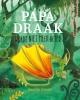 <b>Sascha  Groen</b>,Papa Draak wordt niet meer beter