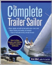 Gilbert, Brian The Complete Trailer Sailor