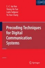 Kuo, C. C. Jay Precoding Techniques for Digital Communication Systems