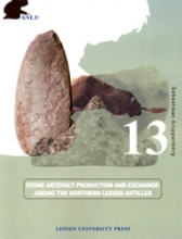 Sebastiaan  Knippenberg Stone Artefact Production and Exchange among the Lessen Antilles