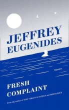 Jeffrey Eugenides Fresh Complaint