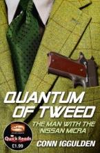 Iggulden, Conn Quantum of Tweed