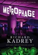 Kadrey, Richard Metrophage