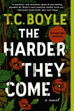 T.C. Boyle The Harder They Come