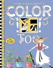 Engelbreit, Mary Mary Engelbreit`s Color Me Too Coloring Book