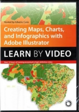 Cairo, Alberto Creating Maps, Charts, and Infographics with Adobe Illustrator