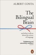 Albert Costa , The Bilingual Brain