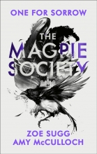 Amy McCulloch Zoe Sugg, The Magpie Society: One for Sorrow