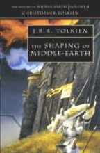 Tolkien, John Ronald Reuel The Shaping of Middle-Earth