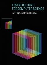 Rex (Professor (Emeritus), University of Oklahoma) Page,   Ruben (University of Wyoming) Gamboa Essential Logic for Computer Science
