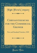 Company, Fight Floral Chrysanthemums for the Commercial Grower