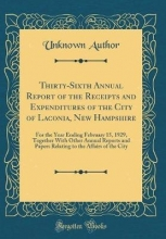 Author, Unknown Author, U: Thirty-Sixth Annual Report of the Receipts and Ex