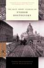 Dostoyevsky, Fyodor The Best Short Stories of Fyodor Dostoevsky