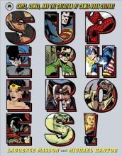 Maslon, Laurence Superheroes!