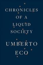 Eco, Umberto Chronicles of a Liquid Society
