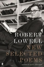 Robert Lowell New Selected Poems
