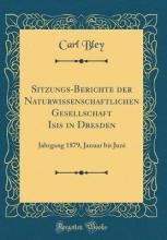 Bley, Carl Bley, C: Sitzungs-Berichte der Naturwissenschaftlichen Gesel