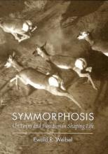 Ewald R. Weibel Symmorphosis