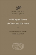 Mary Clayton Old English Poems of Christ and His Saints