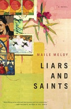 Meloy, Maile Liars and Saints
