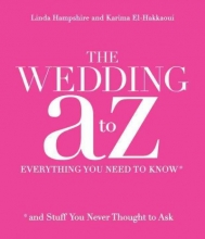 Hampshire, Linda,   El-hakkaoui, Karima The Wedding A to Z