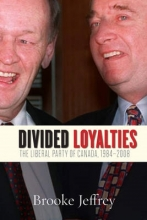 Brooke Jeffrey Divided Loyalties