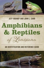Boundy, Jeff Amphibians and Reptiles of Louisiana