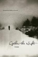 Seluja, Katherine Dibella Gather the Night